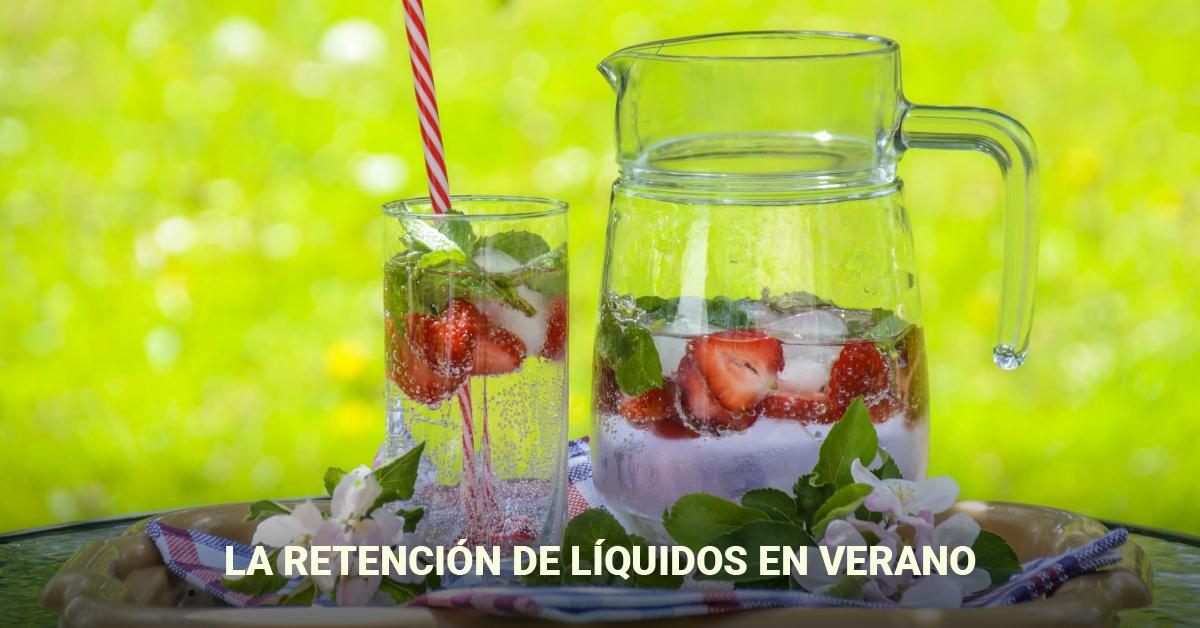 Retencion de líquidos en el verano