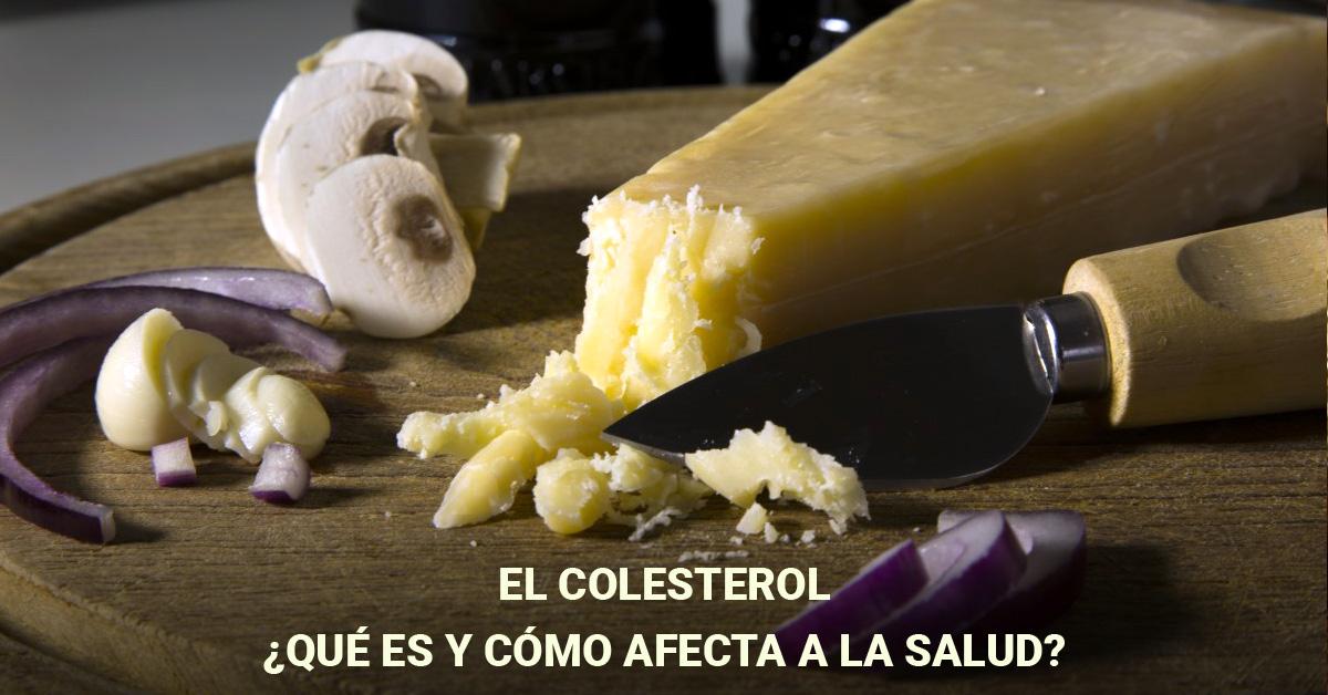 El colesterol: Cómo afecta a la salud?